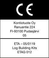 Kontio-husen uppfyller kraven för det europeiska tekniska godkännandet ETA-05/0119, vilket är en förutsättning för CE-märket
